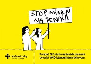 Povedať nie násiliu na ženách  = Áno Istanbulskému dohovoru
